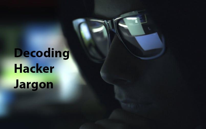 Decoding Hacker Jargon